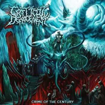 Critical Defacement - Crime Of The Century (2014)