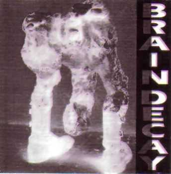 Brain Decay - Animacule Hydrocarbone (1992)