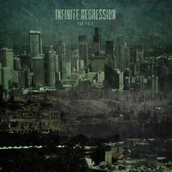Infinite Regression - The Fold (2014)