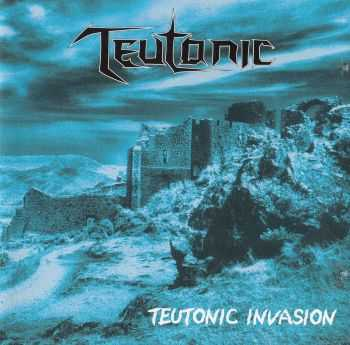 Teutonic - Teutonic Invasion(EP 2001) LOSSLESS+MP3