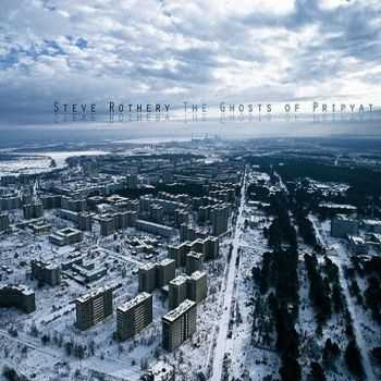 Steve Rothery (Marillion) - The Ghosts Of Pripyat (2014)