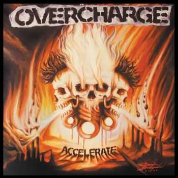 Overcharge - Accelerate (2014)
