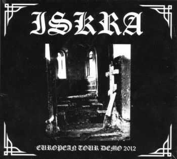 Iskra - European Tour Demo (2012)