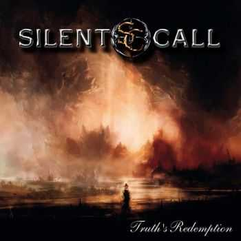 Silent Call - Truth's Redemption (2014)