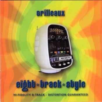 Brilleaux - Eight Track Style (2005) 2014
