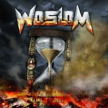 Woslom - Time To Rise (2010) [LOSSLESS]