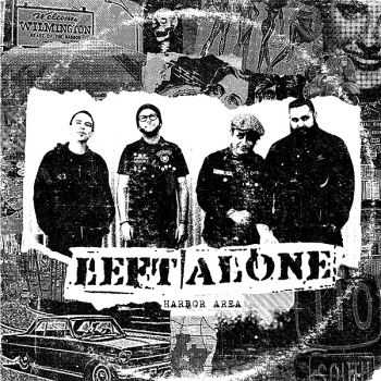 Left Alone - Harbor Area (2014)