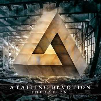 A Failing Devotion - The Fallen (2014)