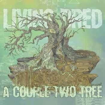 Living Dred - A Couple Two Tree (2014)
