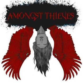 Amongst Thieves - Last To Suffer (2014)