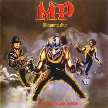 M.P. - Bursting Out  + Get It Now(1986 + 1987) LOSSLESS + MP3
