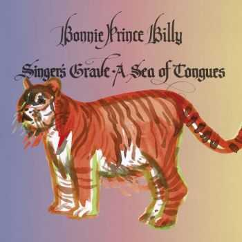Bonnie 'Prince' Billy - Singer's Grave A Sea Of Tongues (2014)