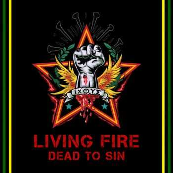 Living Fire - Dead to Sin (2014)