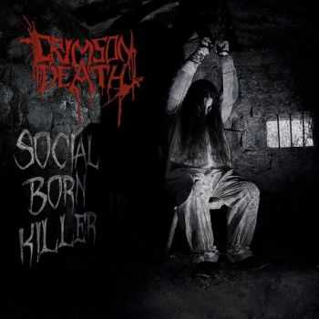 Crimson Death - Social Born Killer (2014)