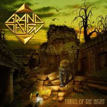 Grand Design - Thrill Of The Night (2014)