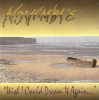 Novembre - Wish I Could Dream It Again... (1994) [LOSSLESS]