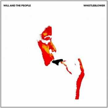 Will and The People - Whistleblower (2014)