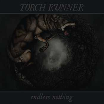 Torch Runner - Endless Nothing (2014)