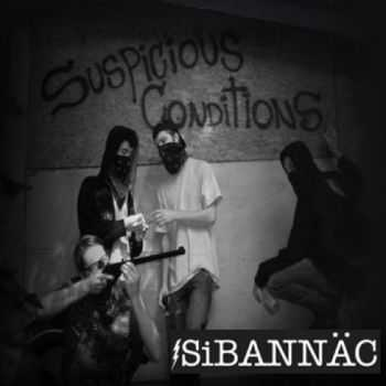 SiBANNÄC - Suspicious Conditions (2012)