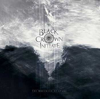 Black Crown Initiate - The Wreckage Of Stars (2014)