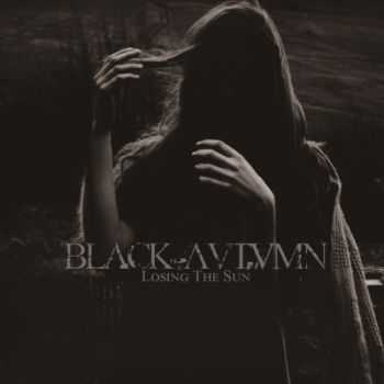 Black Autumn - Losing The Sun (2014)