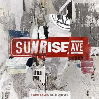 Sunrise Avenue - Fairytales - Best Of 2006-2014 (2014)