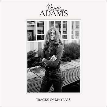 Bryan Adams - Tracks Of My Years (2014) Deluxe Edition