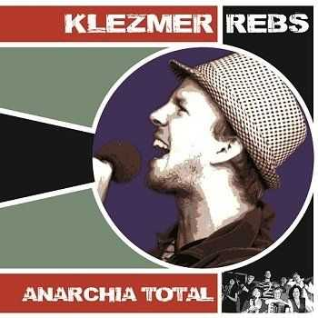 Klezmer Rebs - Anarchia Total (2012)