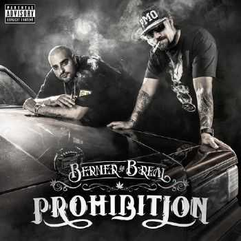 B-Real (Cypress Hill), Berner - Prohibition (2014)