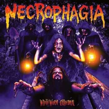 Necrophagia - WhiteWorm Cathedral (2014)