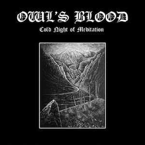 Owl's Blood  -  Cold Night Of Meditation  (2014)