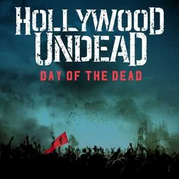 Hollywood Undead - Day Of The Dead (Single) (2014)
