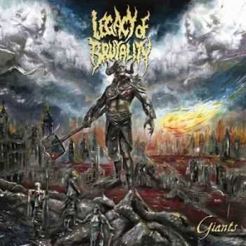 Legacy Of Brutality - Giants (2014)