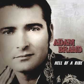 Adam Brand - Hell Of A Ride (2009)