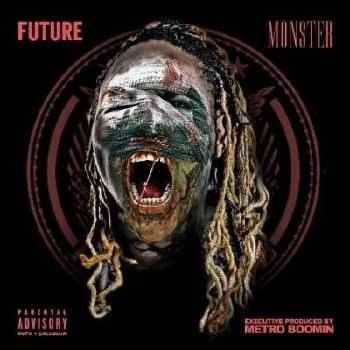 Future – Monster (320 kbps) (2014)