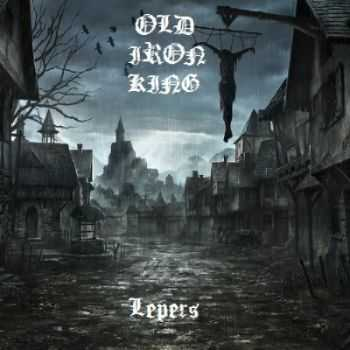 Old Iron King - Lepers (2014)