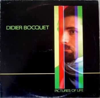 Didier Bocquet - Pictures of Life (1983)