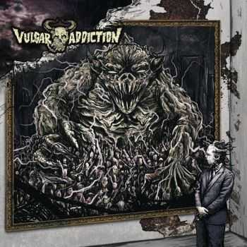 Vulgar Addiction - Pulso Neuroviral (2014)