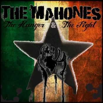 The Mahones - The Hunger & The Fight (Part 1) (2014)