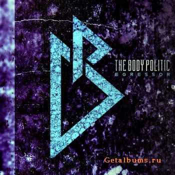 The Body Politic - Egressor (EP) (2014)