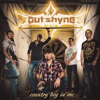 Outshyne - Country Boy in Me 2014