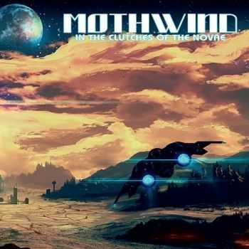 Mothwind - In The Clutches Of The Novae (2014)