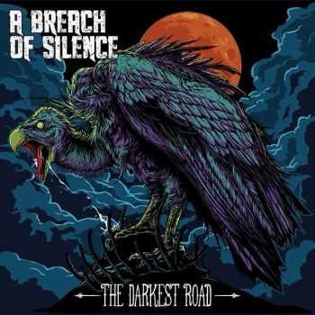 A Breach Of Silence - The Darkest Road (2014)
