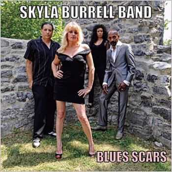 Skyla Burrell Band - Blues Scars (2014)