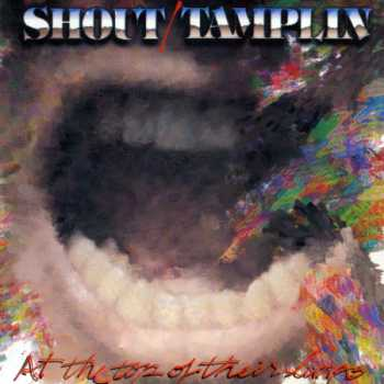 Shout / Tamplin - At the Top of Their Lungs (1992)