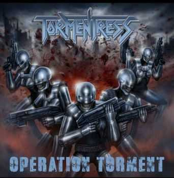 Tormentress - Operation Torment (2014)