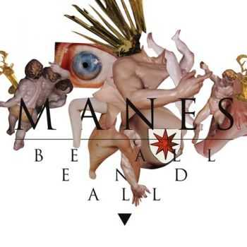 Manes - Be All End All (2014)