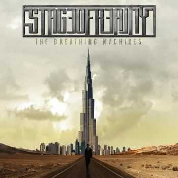 Stage Of Reality - The Breathing Machines (2014)