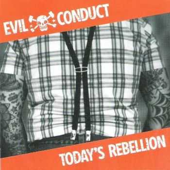 Evil Conduct - Today's Rebellion (2014)