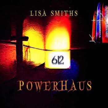 Lisa Smith's Powerhaus - 612 (2014)